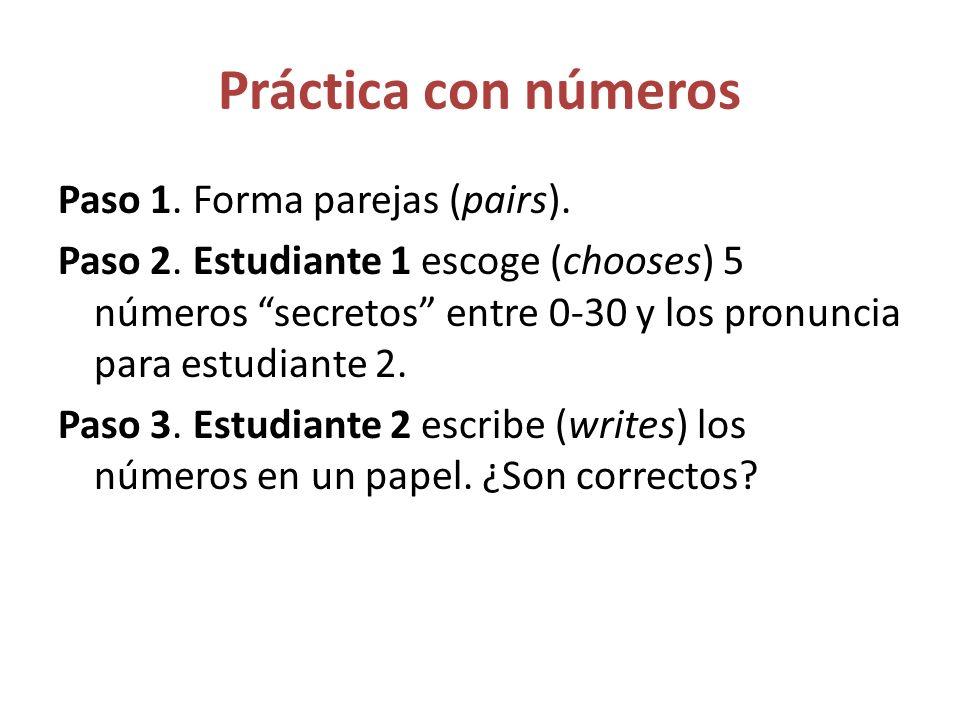 Práctica con números Paso 1.Forma parejas (pairs).