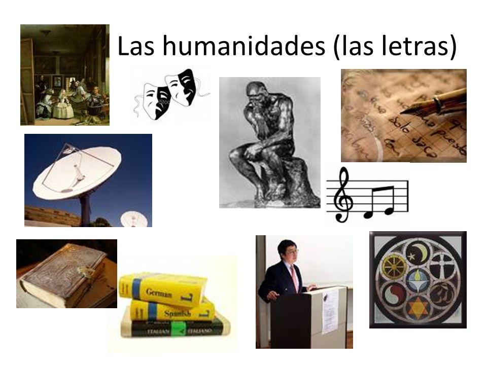 Las humanidades (las letras)