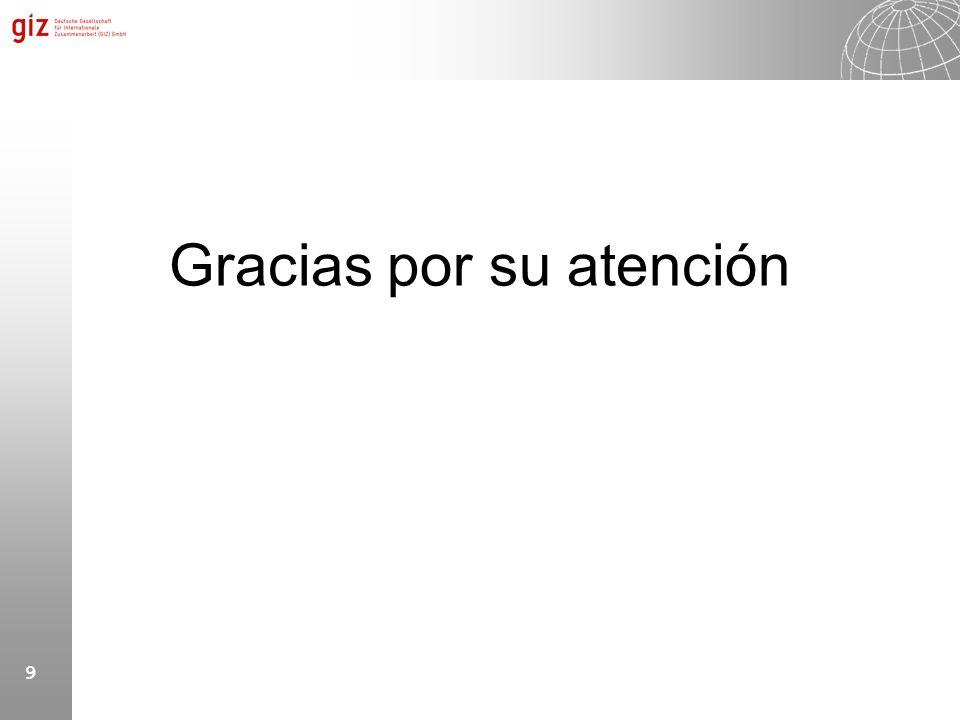 9 Gracias por su atención