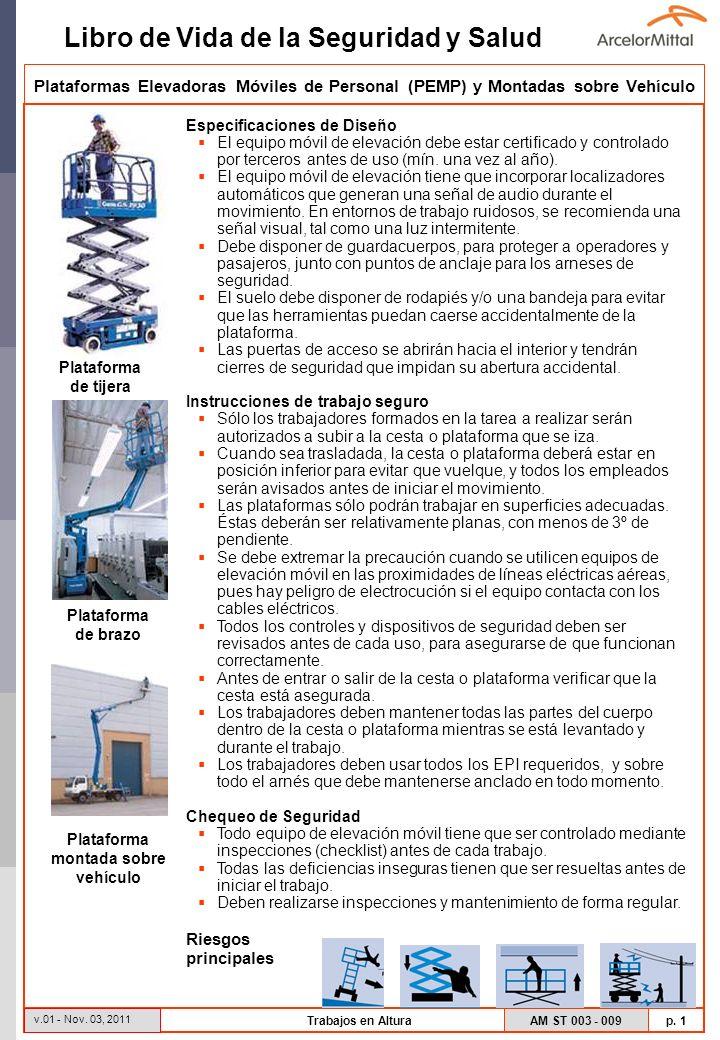 Libro de Vida de la Seguridad y Salud AM ST 003 - 009 p. 1 v.01 - Nov. 03, 2011 Trabajos en Altura Plataformas Elevadoras Móviles de Personal (PEMP) y
