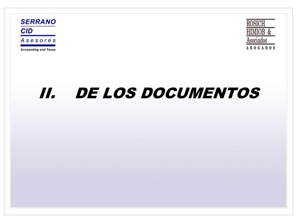 II.DE LOS DOCUMENTOS