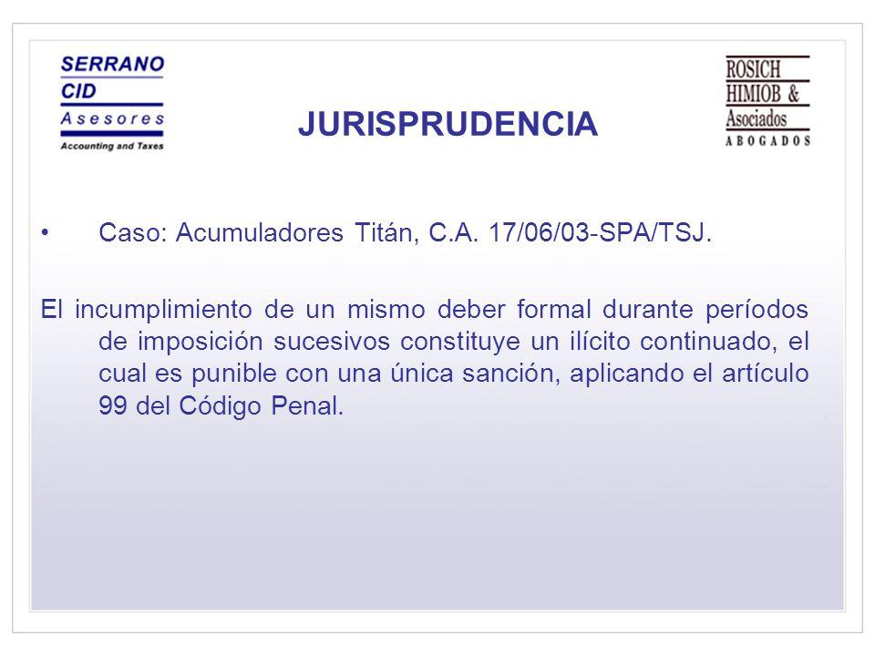 JURISPRUDENCIA Caso: Acumuladores Titán, C.A.17/06/03-SPA/TSJ.