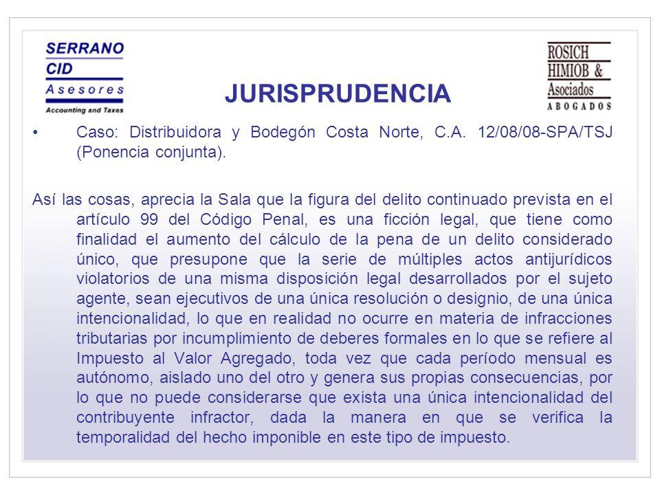 JURISPRUDENCIA Caso: Distribuidora y Bodegón Costa Norte, C.A.