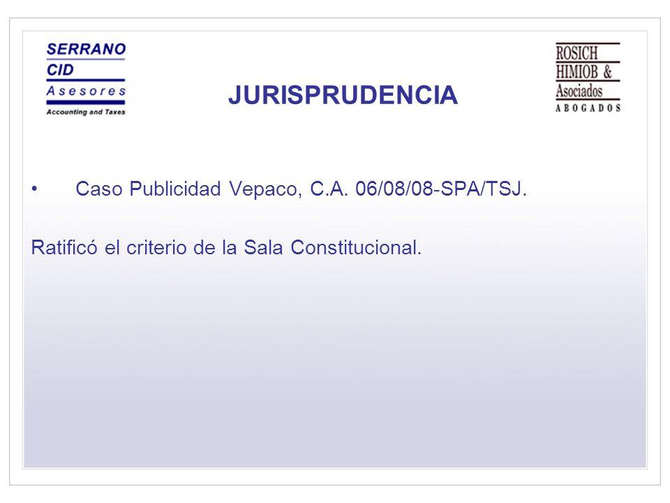JURISPRUDENCIA Caso Publicidad Vepaco, C.A.06/08/08-SPA/TSJ.