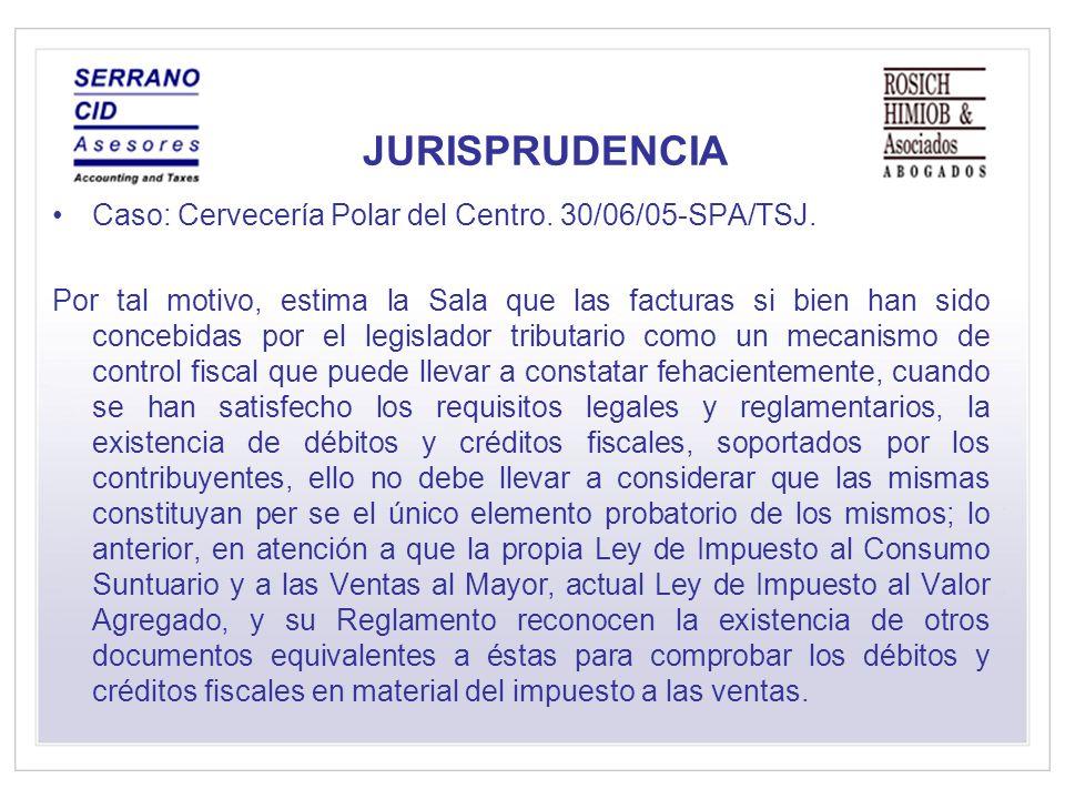 JURISPRUDENCIA Caso: Cervecería Polar del Centro.30/06/05-SPA/TSJ.
