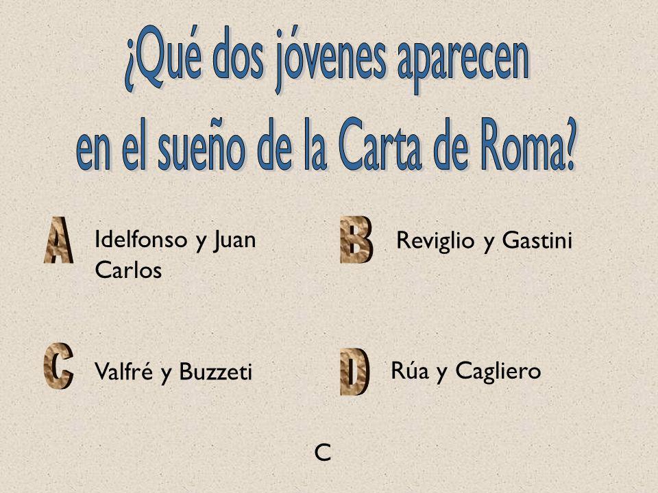 Valfré y Buzzeti Reviglio y Gastini Idelfonso y Juan Carlos Rúa y Cagliero C