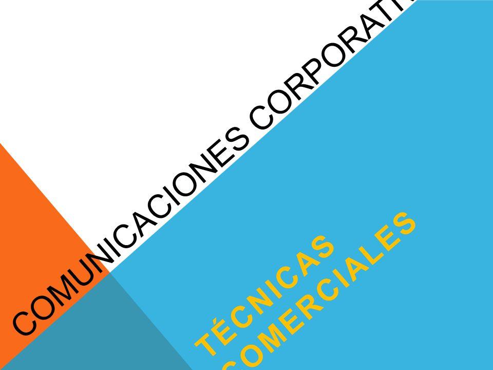 COMUNICACIONES CORPORATIVAS TÉCNICAS COMERCIALES