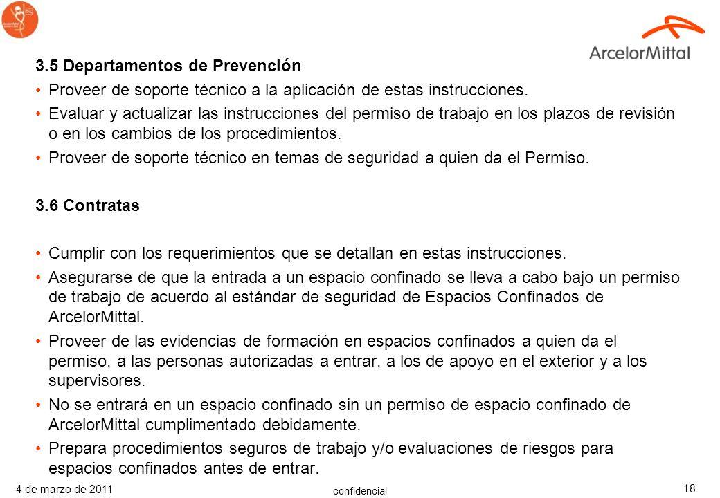 confidencial 4 de marzo de 2011 17 3.4 Jefes y Supervisores Los supervisores deben entender el trabajo para el cual se ha obtenido un permiso y compre