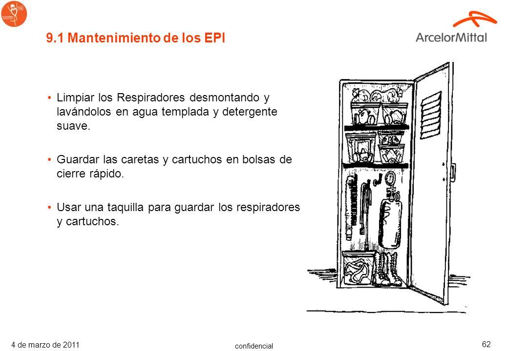 confidencial 4 de marzo de 2011 61 9. Equipos de Protección Individual (EPI) Los EPI son vistos habitualmente como la última línea de protección, enfa