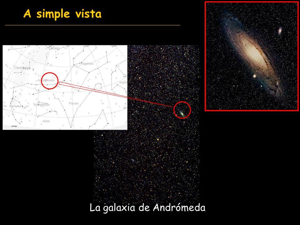 A simple vista La galaxia de Andrómeda