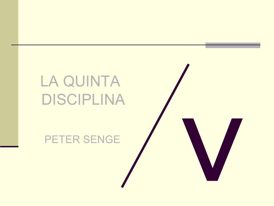 v LA QUINTA DISCIPLINA PETER SENGE