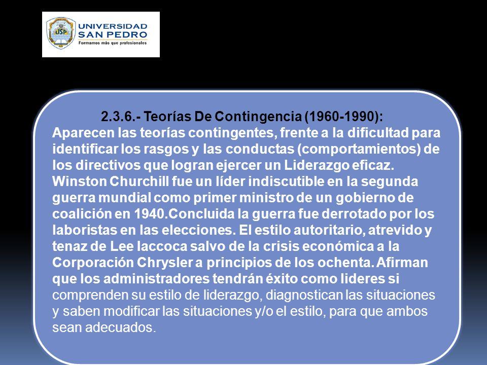 2.3.5.- Teorías Del Comportamiento (1940-1950) Es posible establecer un programa de formación para enseñar a los administradores comportamientos de li