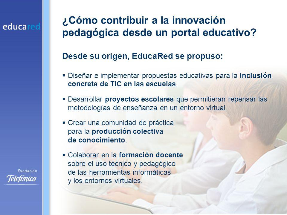 Desde su origen, EducaRed se propuso: Diseñar e implementar propuestas educativas para la inclusión concreta de TIC en las escuelas.