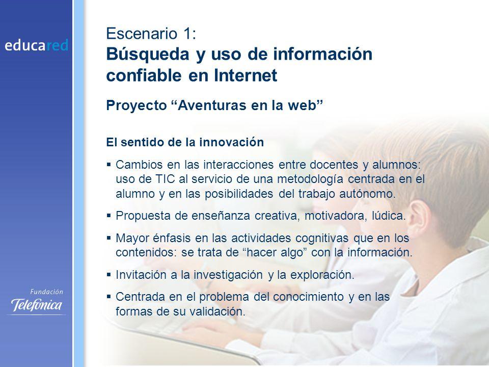 El sentido de la innovación Cambios en las interacciones entre docentes y alumnos: uso de TIC al servicio de una metodología centrada en el alumno y en las posibilidades del trabajo autónomo.