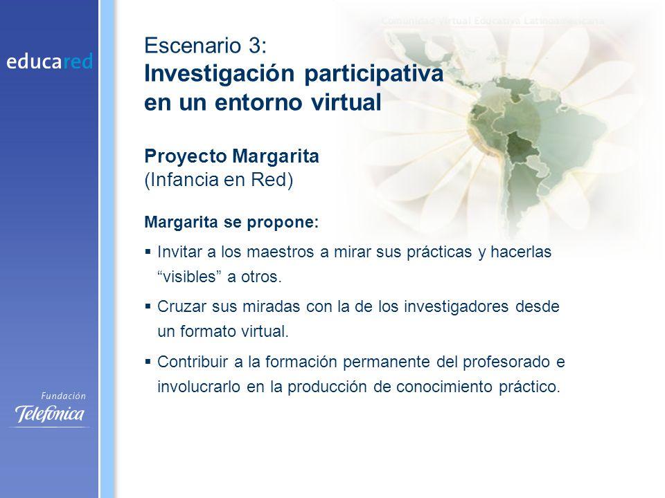 Margarita se propone: Invitar a los maestros a mirar sus prácticas y hacerlas visibles a otros.