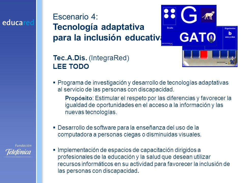 Programa de investigación y desarrollo de tecnologías adaptativas al servicio de las personas con discapacidad.