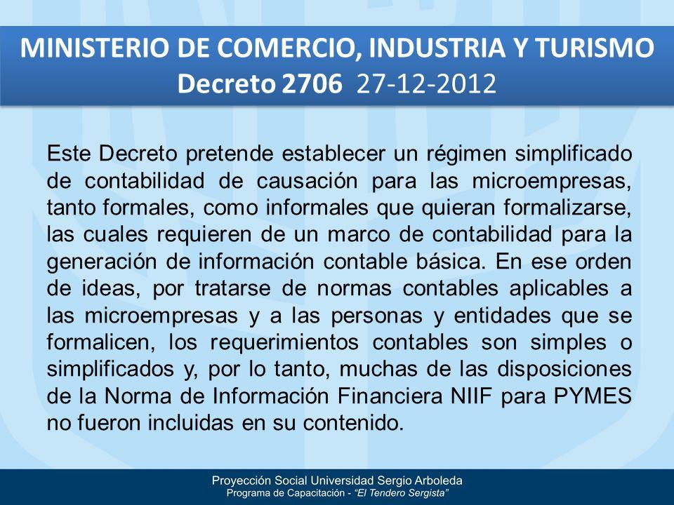 TITULO Este Decreto pretende establecer un régimen simplificado de contabilidad de causación para las microempresas, tanto formales, como informales q