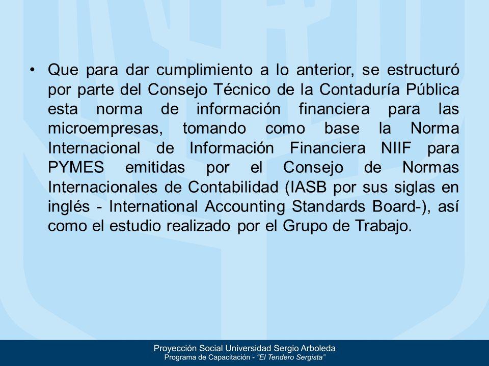 Artículo 1°.Marco técnico normativo de Información Financiera para las microempresas.