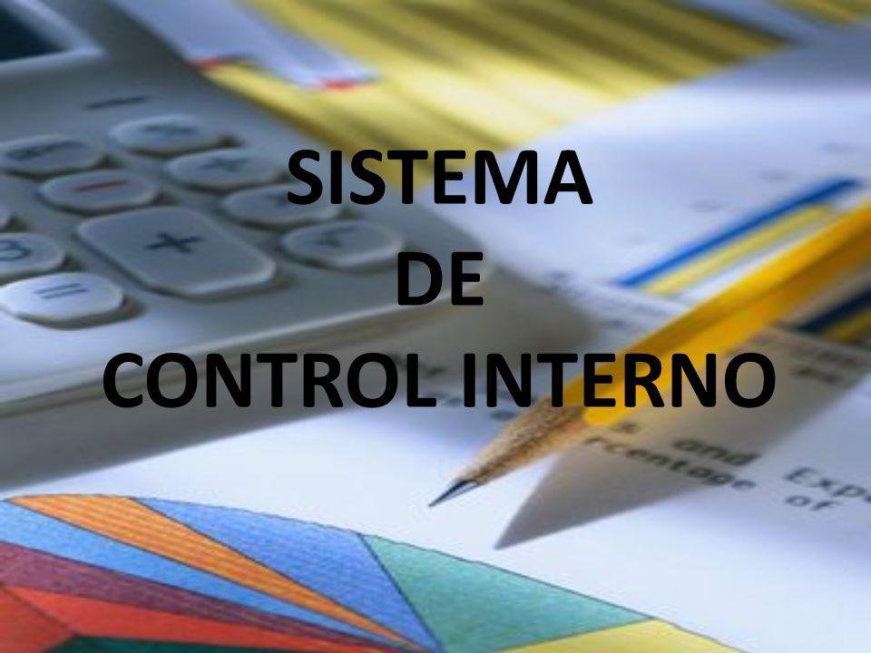 SISTEMA DE CONTROL INTERNO a.Los instrumentos formales de creación y organización de la Empresa.