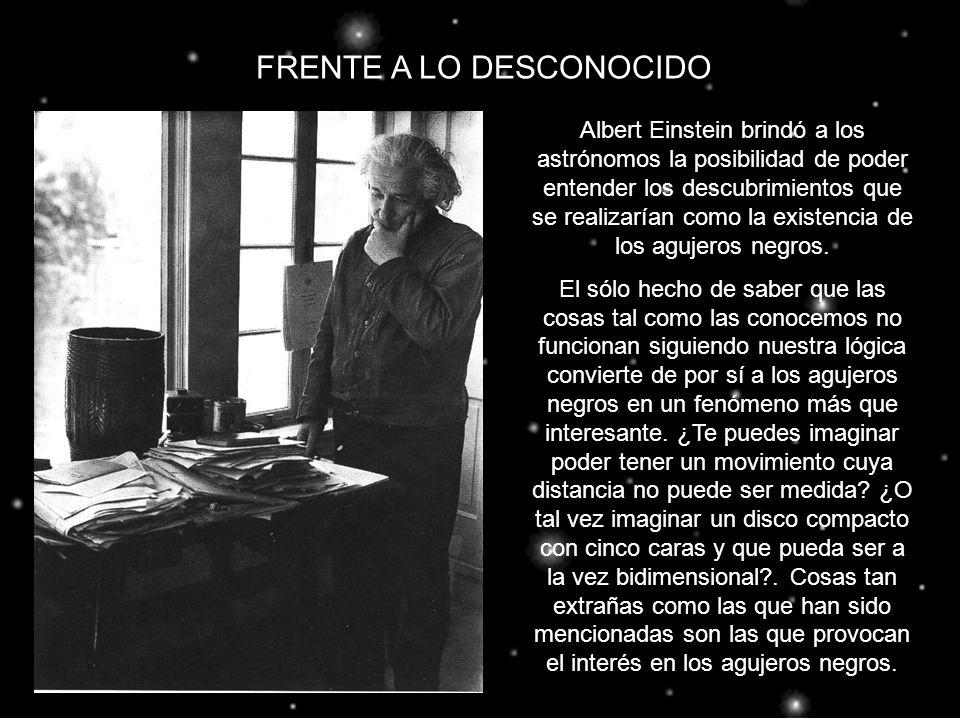 Albert Einstein brindó a los astrónomos la posibilidad de poder entender los descubrimientos que se realizarían como la existencia de los agujeros neg