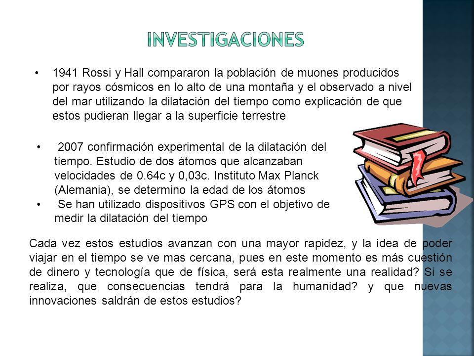 1941 Rossi y Hall compararon la población de muones producidos por rayos cósmicos en lo alto de una montaña y el observado a nivel del mar utilizando
