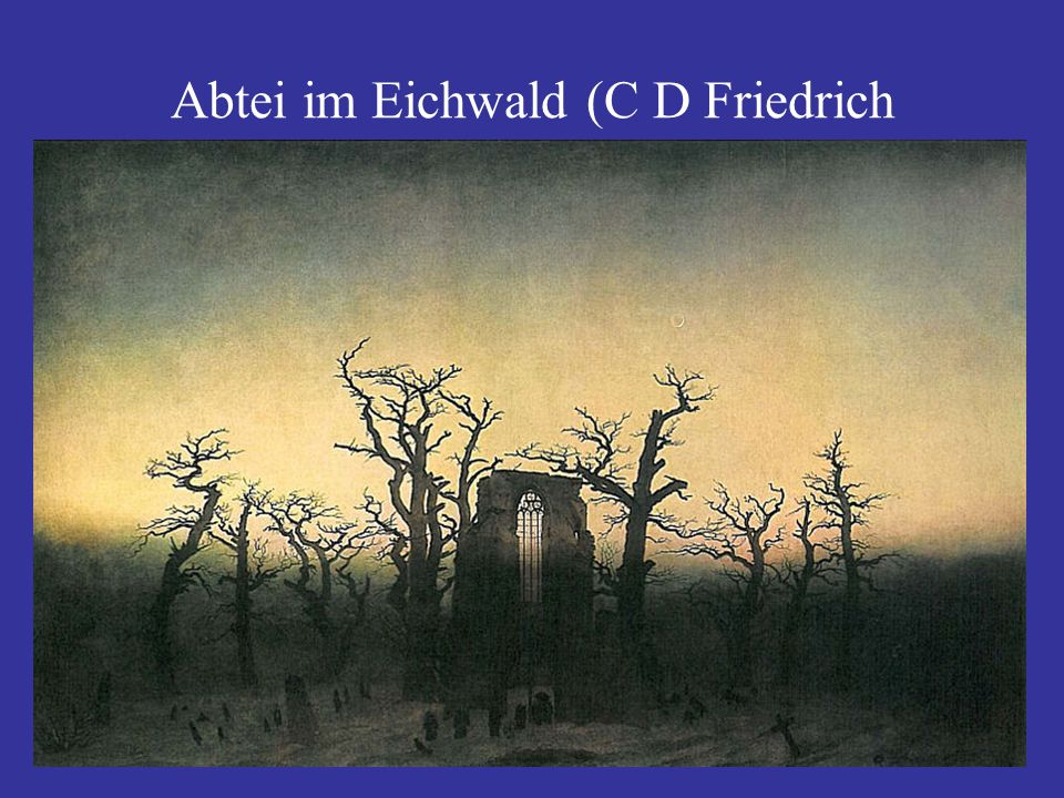 Abtei im Eichwald (C D Friedrich