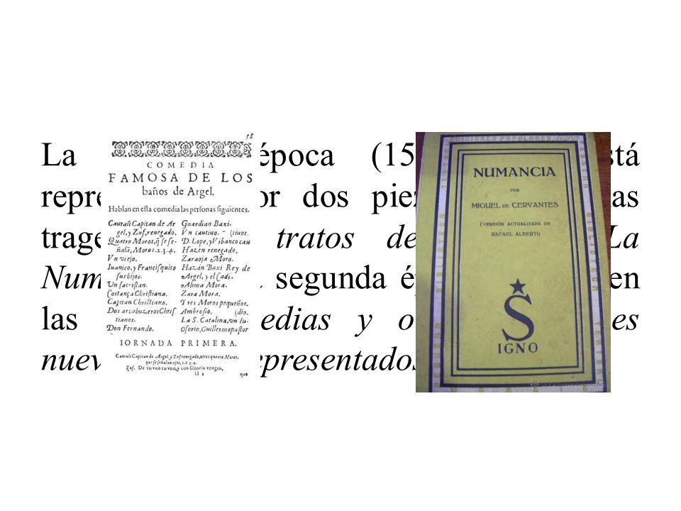Hasta la aparición de Lope es evidente que ningún escritor de teatro español puede, en conjunto, compararse con Cervantes.