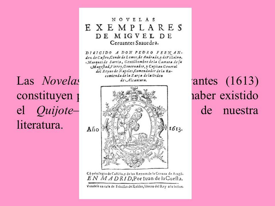 Lo más importante reside en que ya en esta primera novela Cervantes aparece como un escritor renovador, y un maduro narrador de casos amorosos. Lo más