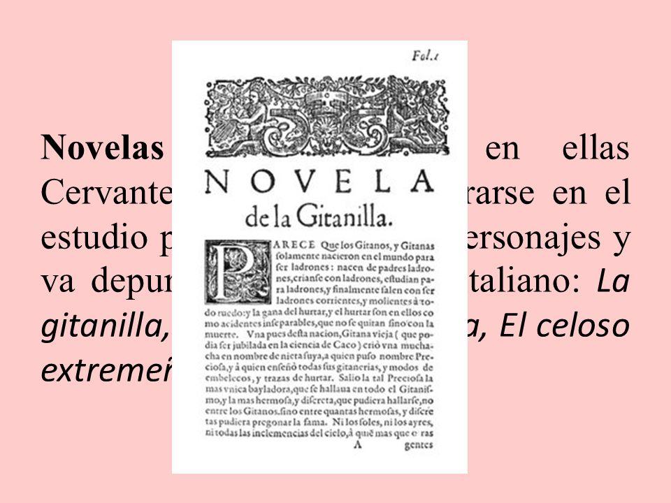 Novelas de la primera época. Franca imitación del modelo italiano, sin gran profundidad psicológica y donde lo fantástico y el entretenimiento cobran