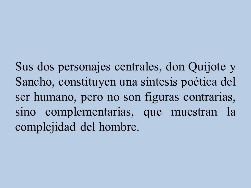 Entre otras aportaciones más, el Quijote ofrece asimismo un panorama de la sociedad española en su transición de los siglos XVI al XVII, con personaje