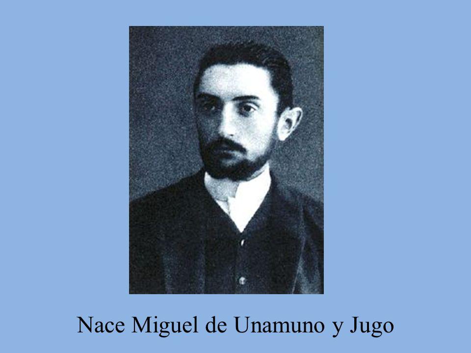 Nace Miguel de Unamuno y Jugo