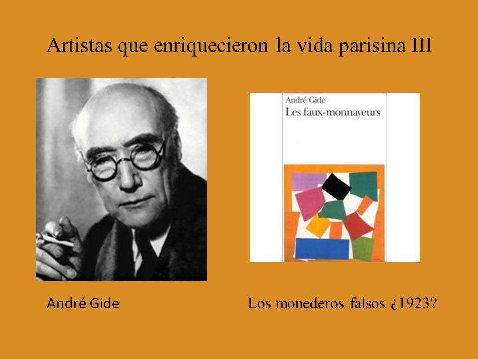 Artistas que enriquecieron la vida parisina III André Gide Los monederos falsos ¿ 1923?