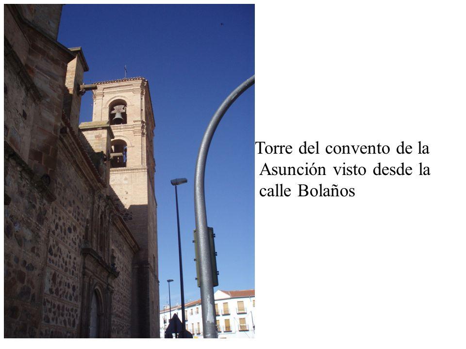 Torre del convento de la Asunción visto desde la calle Bolaños