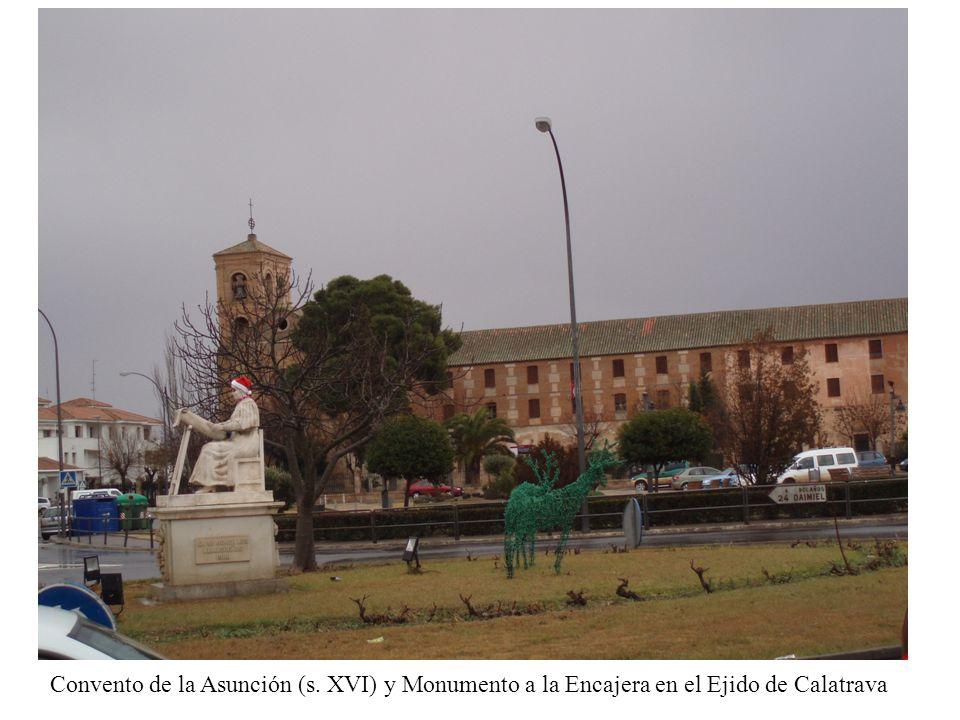 Convento de la Asunción (s. XVI) y Monumento a la Encajera en el Ejido de Calatrava