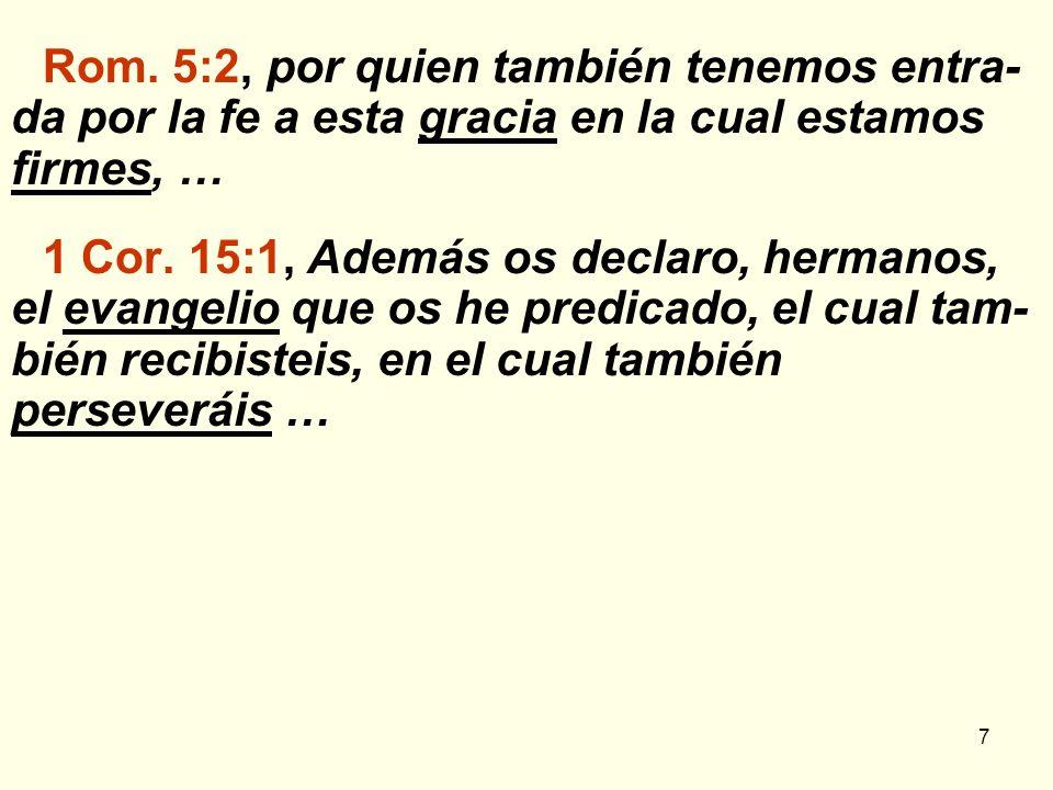 8 LA GRACIA OFRECIDA POR EL EVANGELIO Lo que se dice de la gracia se dice del evangelio GraciaEvangelio Efes.