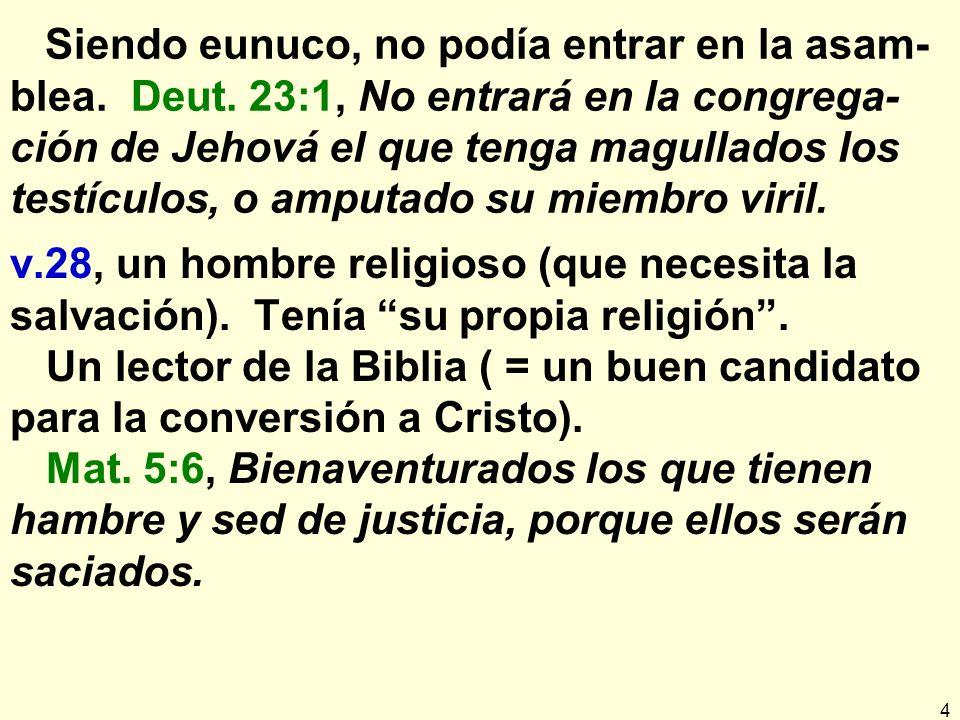 15 El eunuco etíope de Jer.38:2-13; 39:15-18 Ebed-melec Ebed-melec = servidor del rey.