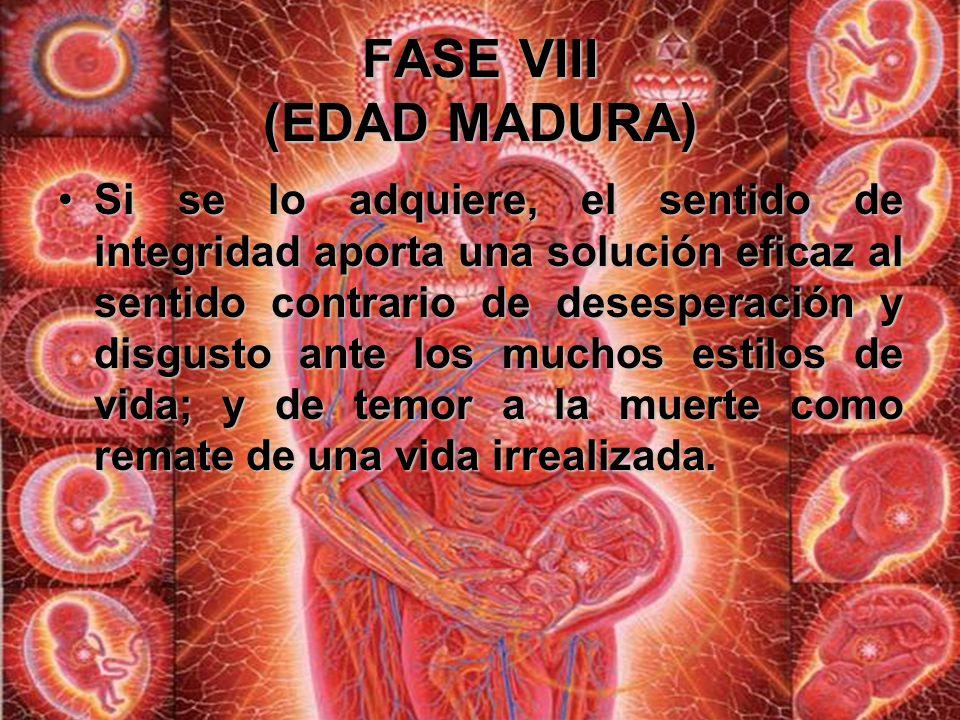 FASE VIII (EDAD MADURA) Así, el primer tema del desarrollo se convierte en el último.Así, el primer tema del desarrollo se convierte en el último. La