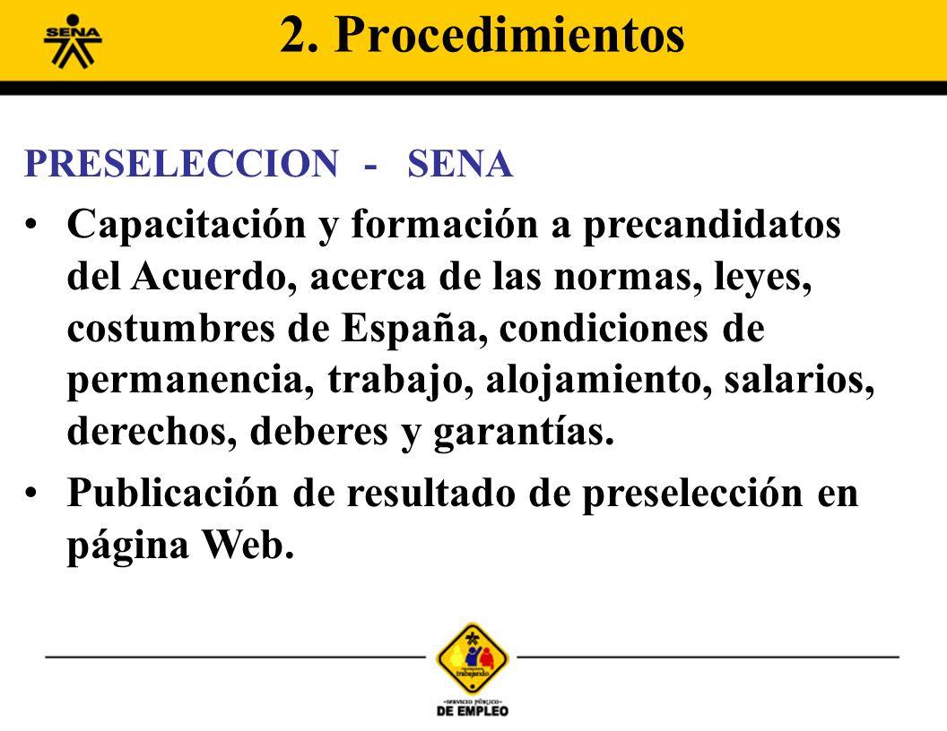 PRESELECCION -SENA Capacitación y formación a precandidatos del Acuerdo, acerca de las normas, leyes, costumbres de España, condiciones de permanencia