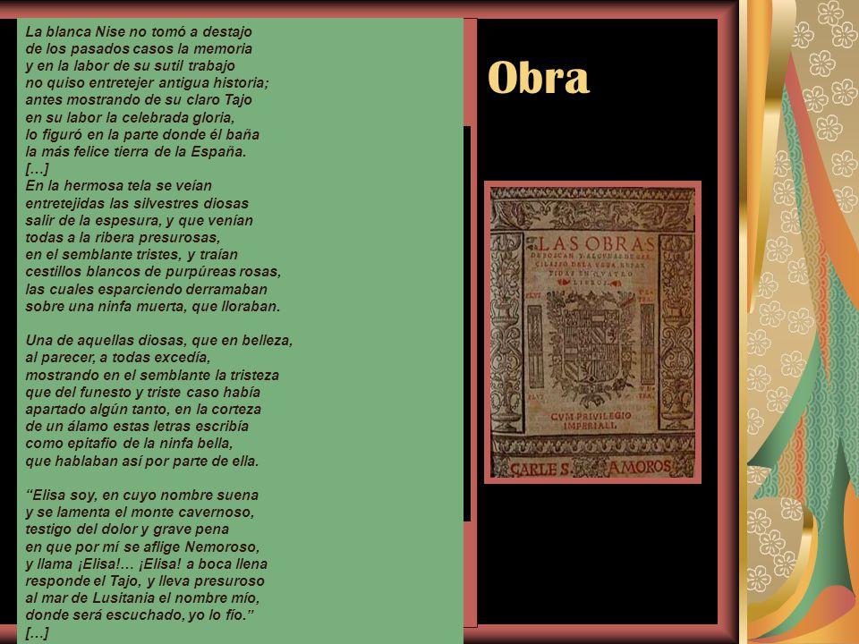 Garcilaso de la Vega. Obra La obra de Garcilaso es breve, pero de gran calidad. Su amigo y también poeta Juan Boscán la preparó y publicó en 1543. La
