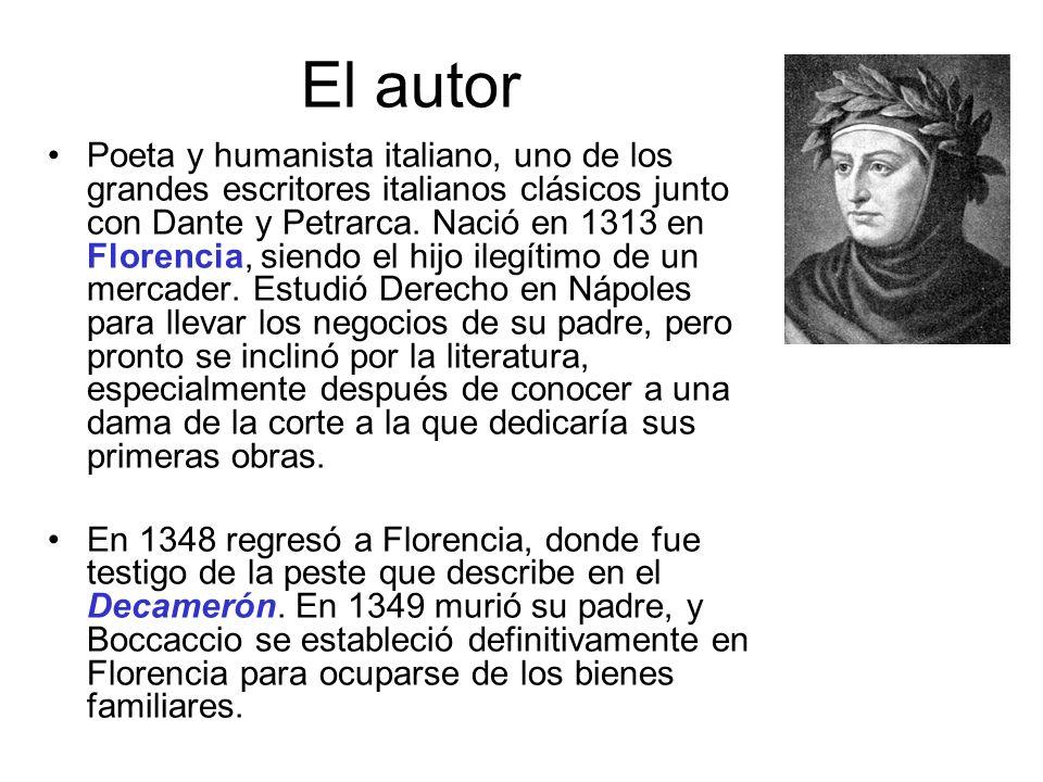 El autor Poeta y humanista italiano, uno de los grandes escritores italianos clásicos junto con Dante y Petrarca. Nació en 1313 en Florencia, siendo e