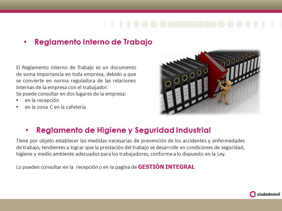 Reglamento Interno de Trabajo El Reglamento Interno de Trabajo es un documento de suma importancia en toda empresa, debido a que se convierte en norma