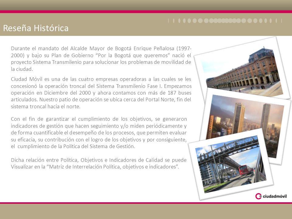 Reseña Histórica Durante el mandato del Alcalde Mayor de Bogotá Enrique Peñalosa (1997- 2000) y bajo su Plan de Gobierno Por la Bogotá que queremos na