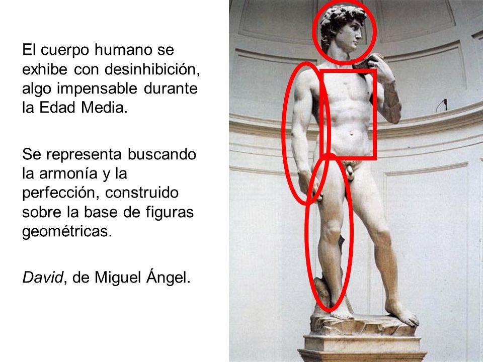 El cuerpo humano se exhibe con desinhibición, algo impensable durante la Edad Media. Se representa buscando la armonía y la perfección, construido sob