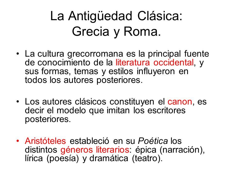 La Antigüedad Clásica: Grecia y Roma.