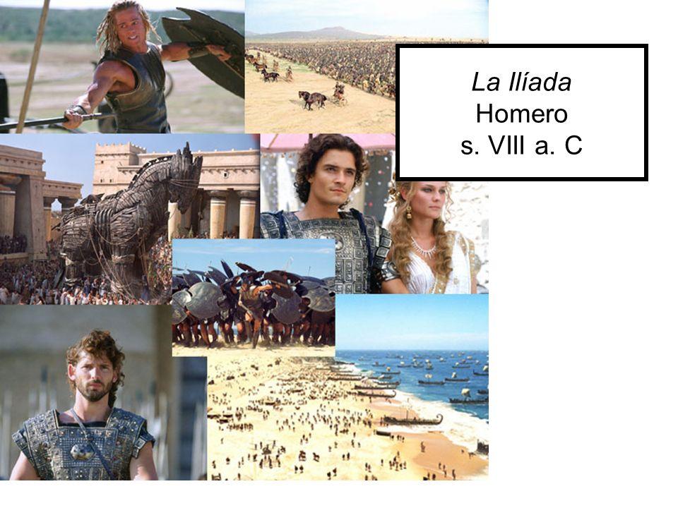 La Ilíada Homero s. VIII a. C