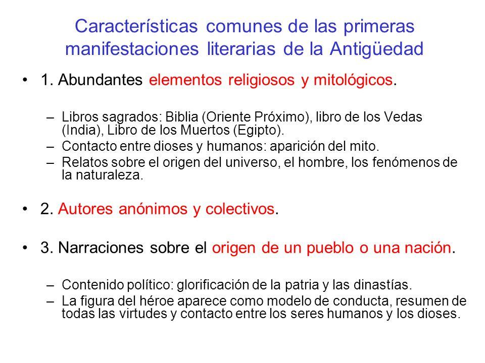 Características comunes de las primeras manifestaciones literarias de la Antigüedad 1.
