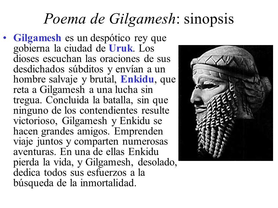 Poema de Gilgamesh: sinopsis Gilgamesh es un despótico rey que gobierna la ciudad de Uruk.