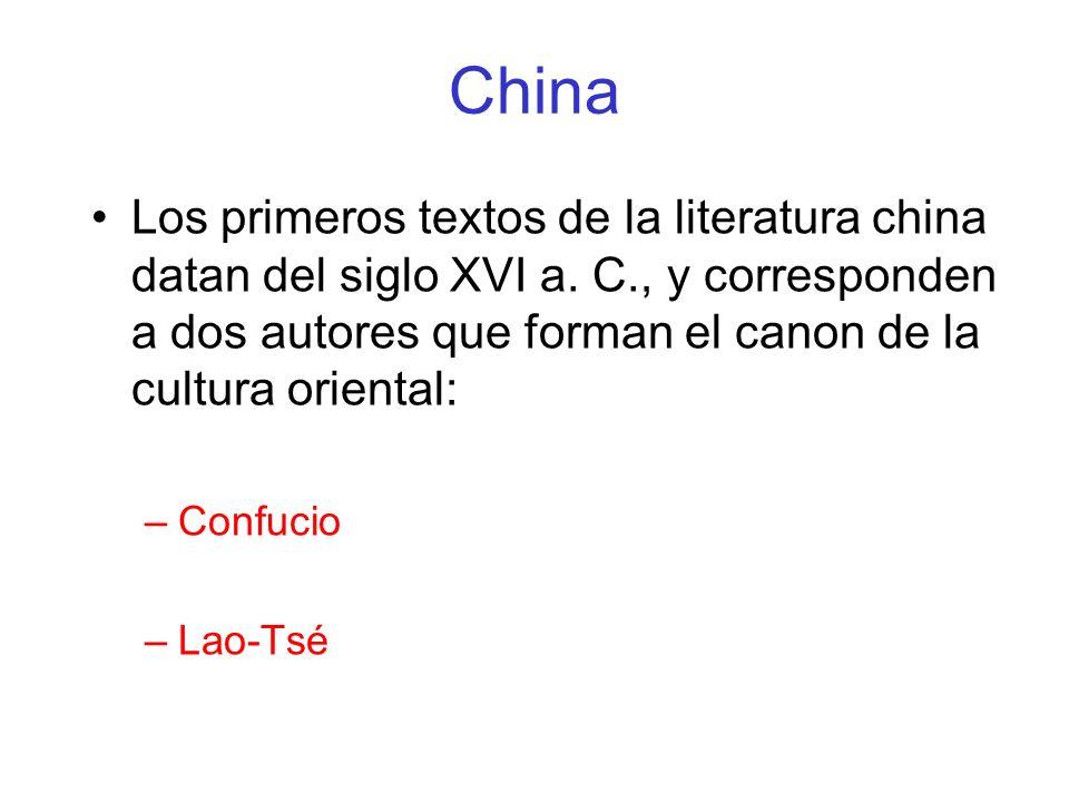 China Los primeros textos de la literatura china datan del siglo XVI a.