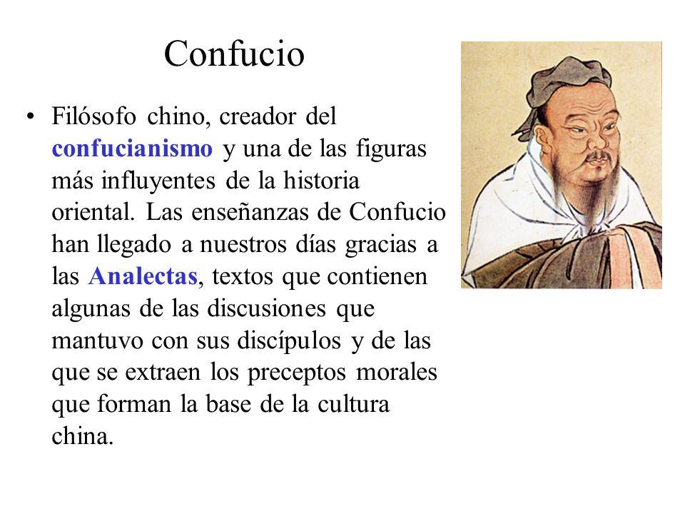 Filósofo chino, creador del confucianismo y una de las figuras más influyentes de la historia oriental.