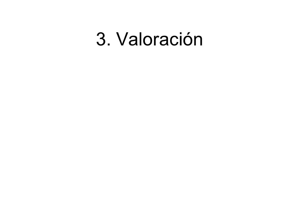 3. Valoración